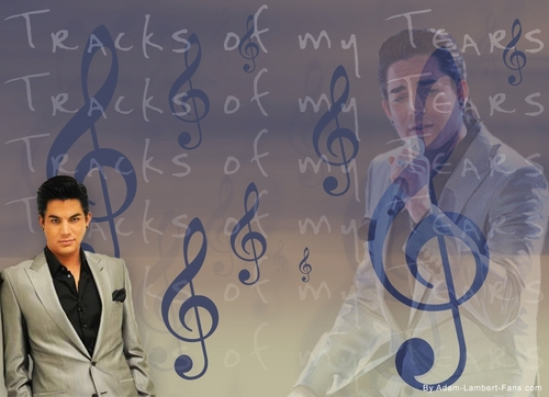 Tracks of My Tears~ Adam Lambert