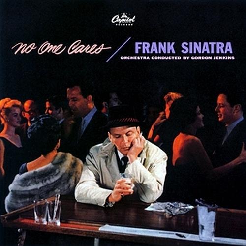 Frank Sinatra Album, No One Cares