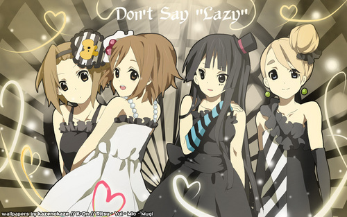 K-On : Don't say lazy