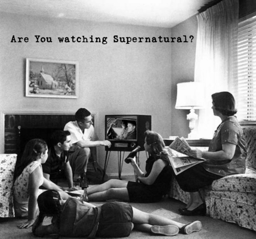 Are toi Watching Supernatural?