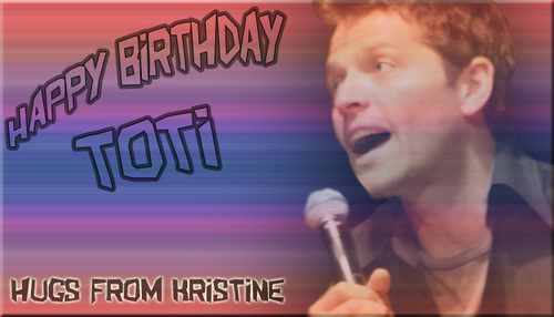 Supernatural wallpaper titled Happy Birthday Toti :D