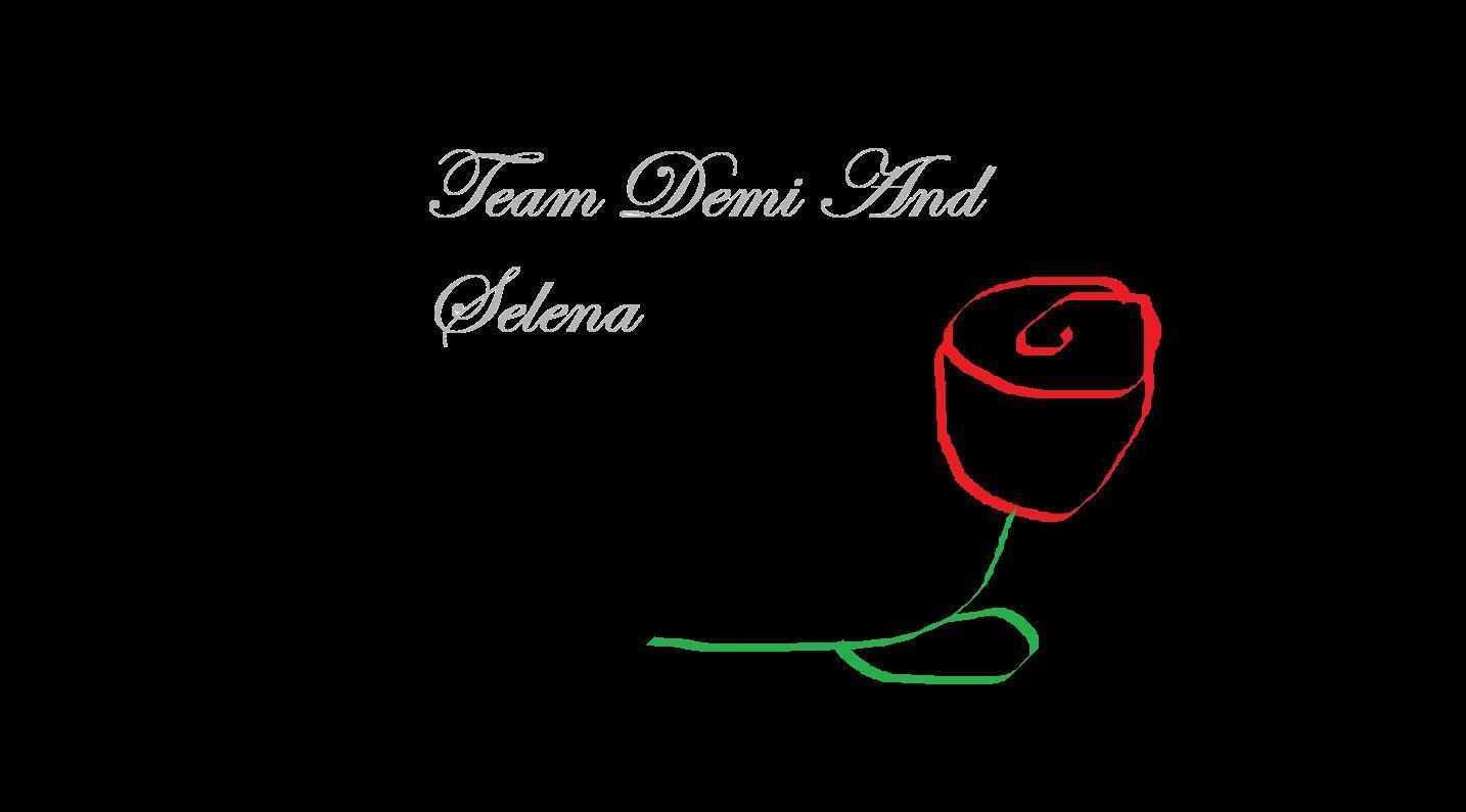 team demi and selena