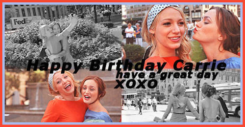 Happy Birthday Carrie