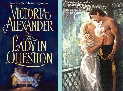 Victoria Alexander - The Lady In vraag