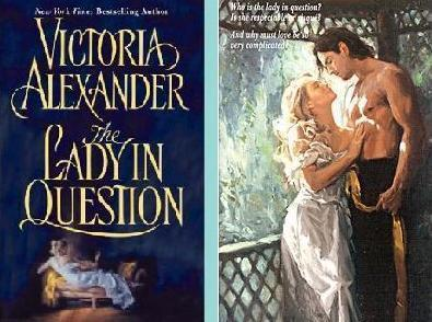 Victoria Alexander - The Lady in 質問