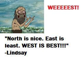 West is Best!?!?!?!?!?