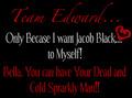 tema_edward_coz_i_want_jake_4myself - twilight-series photo