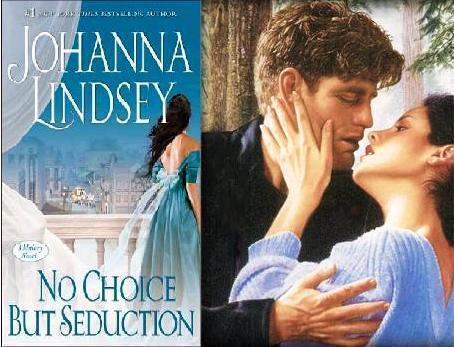 Johanna Lindsey - No Choice But Seduction