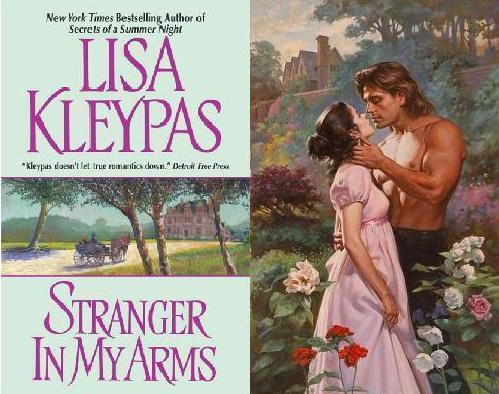 Lisa Kleypas - Stranger in My Arms