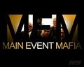 The Main Event Mafia