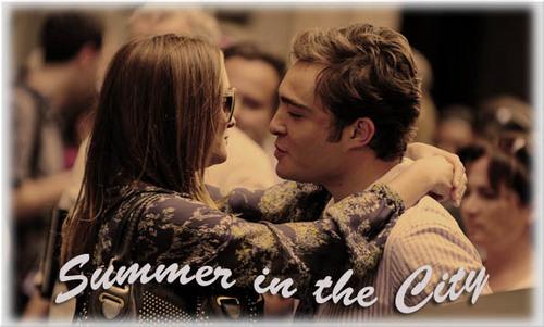 Chuck & Blair Summer In the City