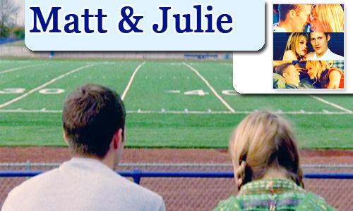 Matt/Julie <3