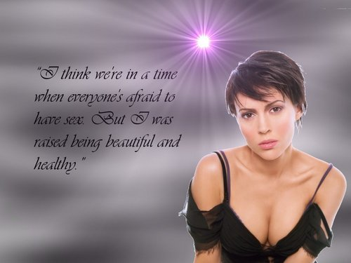 Alyssa Milano Quote