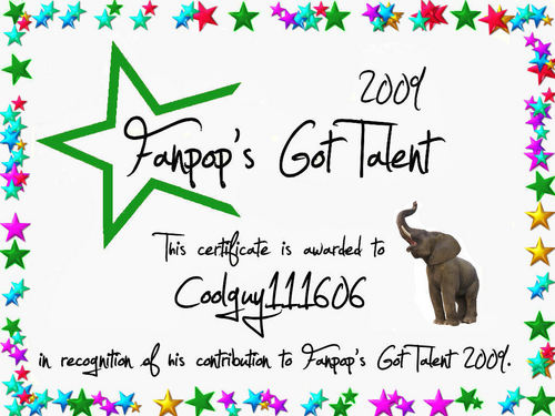 fanpop's got talent wallpaper called Coolguy111606 Certificate