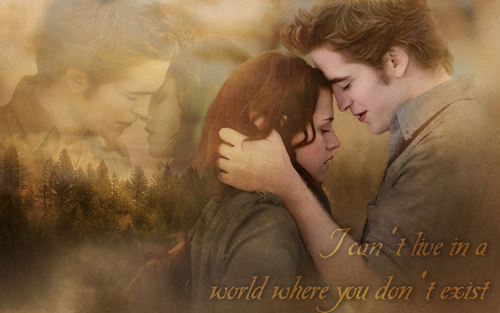 I can't live in a world... - Wallpaper - twilight-series Wallpaper