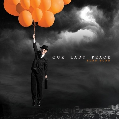 Our Lady Peace wallpaper probably containing a meteorological balloon and a business suit called Burn Burn Album Cover