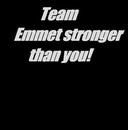 Team Emmet Stronger