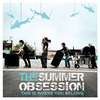 The Summer Obsession