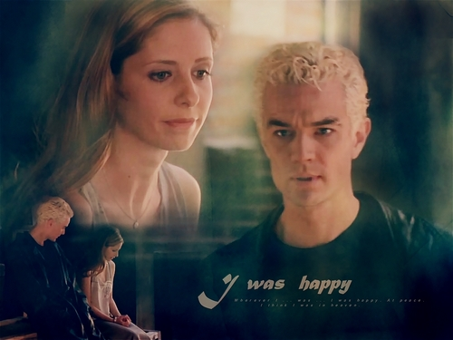 """I was Happy"" Buffy/Spike AfterLife"