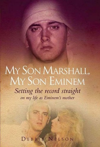 Eminem's mother's book on him. Ugh.