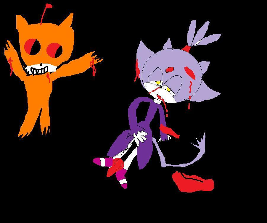 OMG!!!!!!!! tails doll killed blaze the cat well that doesnt means i hate blaze!