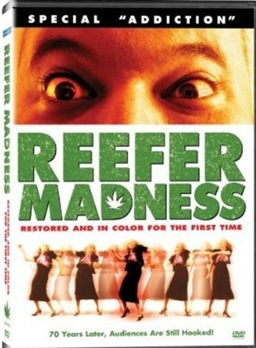 Reefer Madness a.k.a. Tell your children #3
