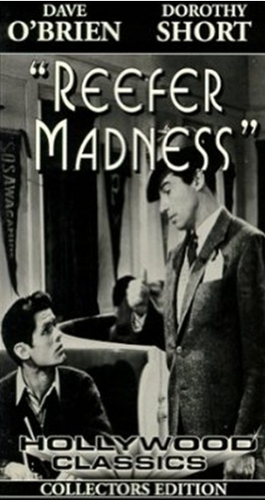 Reefer Madness a.k.a. Tell your children