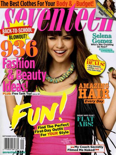Selena Gomez...Seventeen Magazine