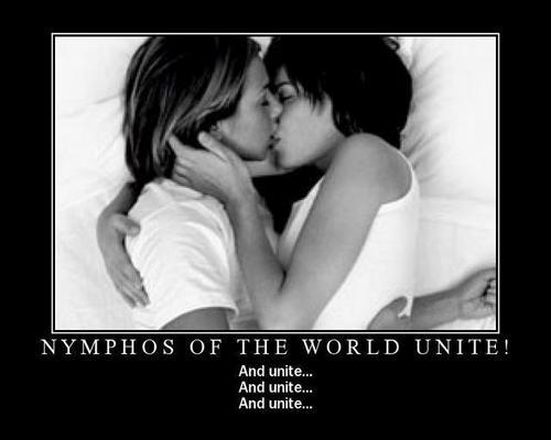 Nymphos Unite !!!!!
