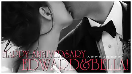 August 13th - it's Edward & Bella Wedding Anniversary guys!!! :)