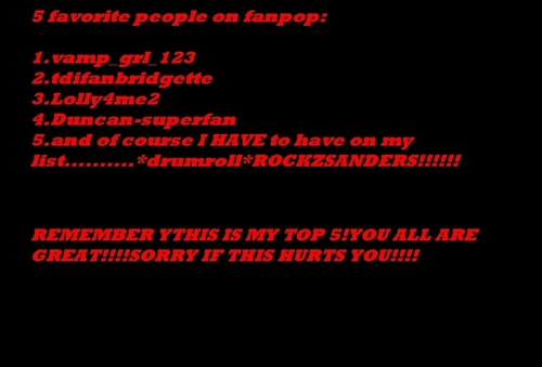 My 5 fav ppl on fanpop.
