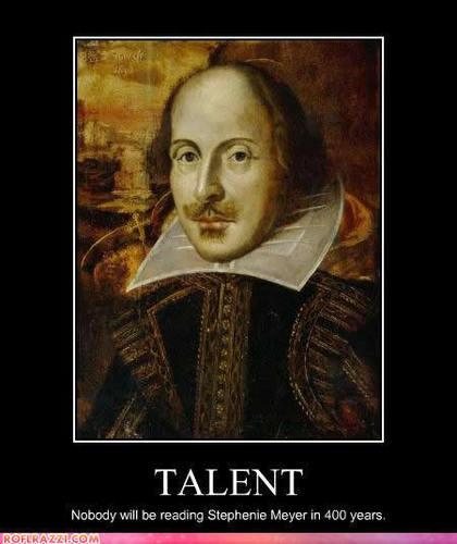 William Shakespeare HAS Talent