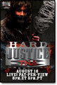 Hard Justice 2009 - tna photo