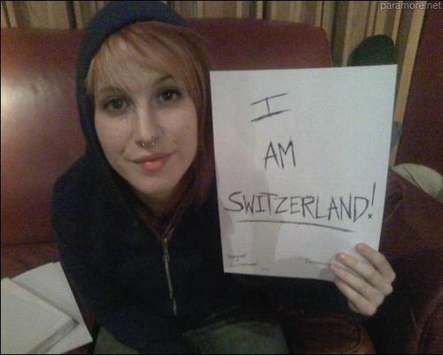 Hayley Williams: I AM SWITZERLAND!
