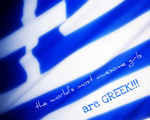 GREEK GIRLS!