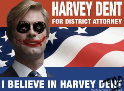 I believe in Harvey Dent TOO