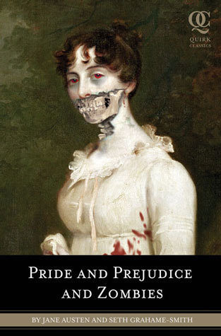 Pride and Prejudice and Zombies - books-to-read Photo