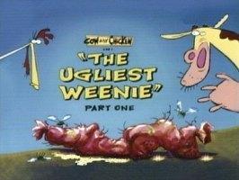 The Ugliest Weenie (Part I)