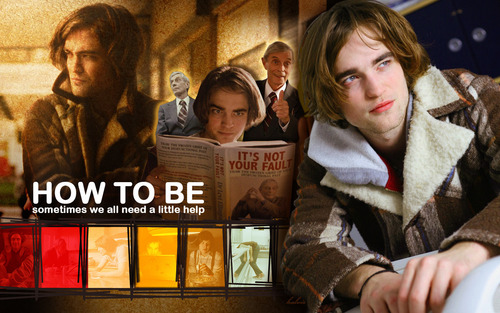 "Robert Pattinson wallpaper containing a street called ""How to be"" wallpaper"