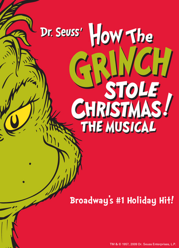 Dr. Seuss' HOW THE GRINCH lấy trộm, đánh cắp CHRISTMAS!The Musical at The Pantages Theatre 11/10/09-1/03/10