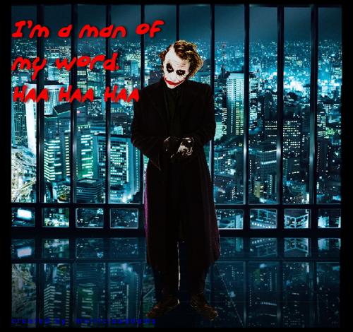 Joker wallpaper titled I'm a man of my word.