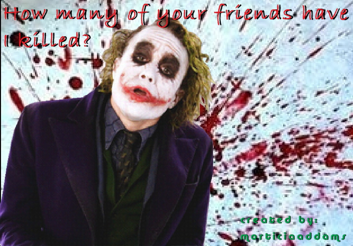 How many of your friends have i killed the joker fan art 8225679