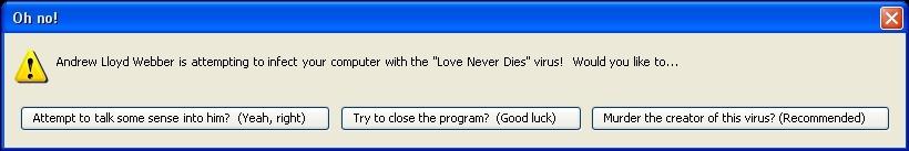 "Love Never Dies ""Error Message"""