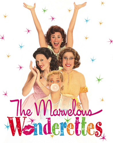 The Hit Off-Broadway show: The Marvelous Wonderettes!