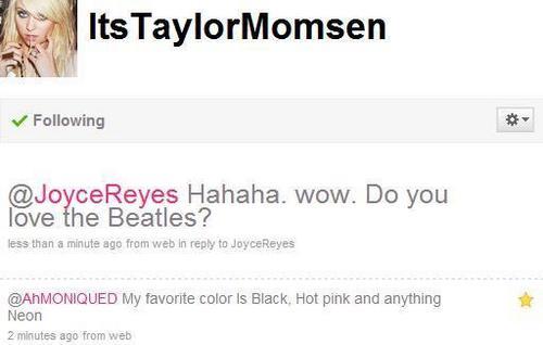 Taylor Momsen tweeted me. :)