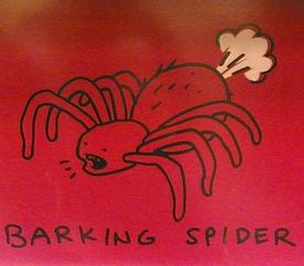 Barking spider fart