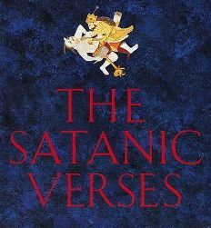 Who wrote the book 'The Satanic Verses'?