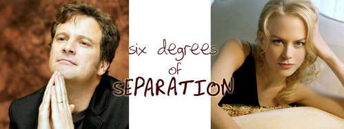 SIX DEGREES OF SEPARATION: What movie does NOT connect Colin Firth and Nicole Kidman in three moves?