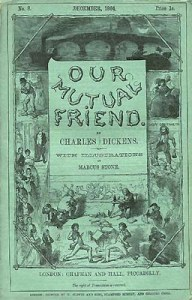 Which character from 'Our Mutual Friend' could be described as HEADSTRONG, A LOVER OF FINE THINGS, and NAIVE?