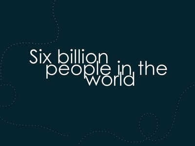 Who Says Thissix Billion People In The Worldsix Billion Souls